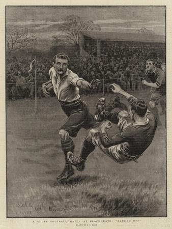 A Rugby Football Match at Blackheath, Handed Off
