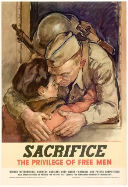 Sacrifice the Privilege of Free Men WWII War Propaganda Art Print Poster