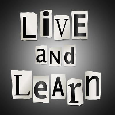 Live And Learn Concept