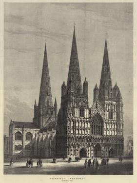 Lichfield Cathedral by Samuel Read