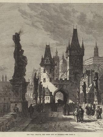 The War, Prague, the Chief City of Bohemia