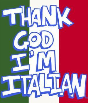 Thank God I'm Italian - Flag by Sara Catena