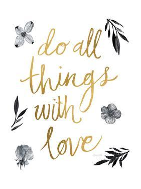 Do All Things with Love BW by Sara Zieve Miller