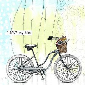 I Love My Bike by Sarah Ogren