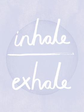 Prana - Inhale - Exhale by Sasha Blake