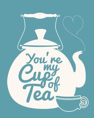 You're My Cup Of Tea by Sasha Blake