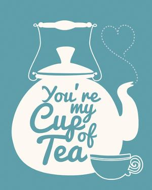You're My Cup Of Tea by Sasha Blake