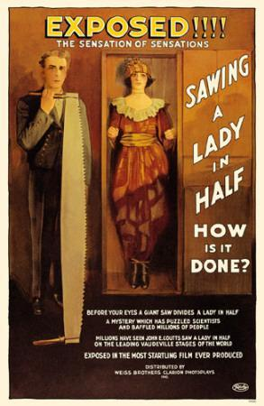 https://imgc.allpostersimages.com/img/posters/sawing-a-lady-in-half_u-L-F4VB1A0.jpg?p=0