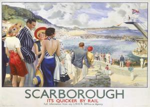 Scarborough, It's Quicker by Rail