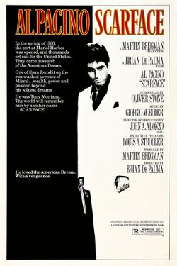 scarface [1983], directed by BRIAN DE PALMA.