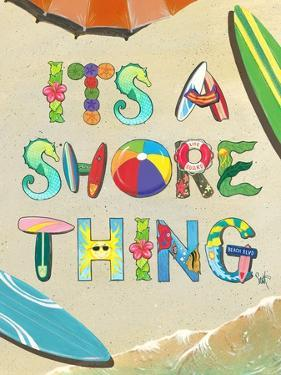 It'S a Shore Thing by Scott Westmoreland