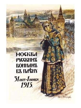 Moscow to the Russian Prisoners of War