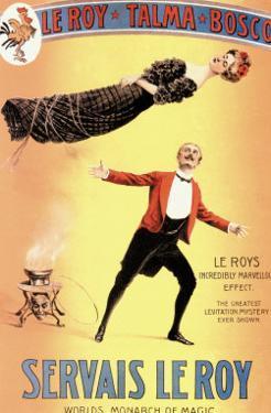 Servais Leroy: World's Monarch of Magic