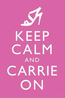 Sex and the City 2 Movie (Keep Calm and Carrie On) Plastic Sign
