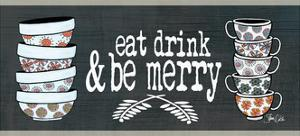 Eat Drink Merry by Shanni Welch