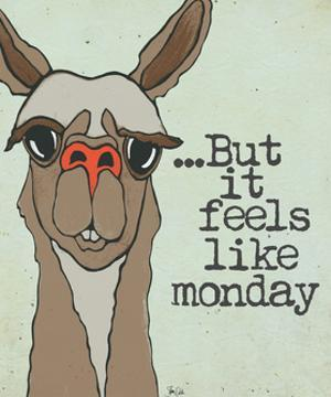 Feels Like Monday by Shanni Welch
