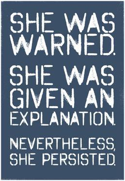 She Was Warned. She Persisted