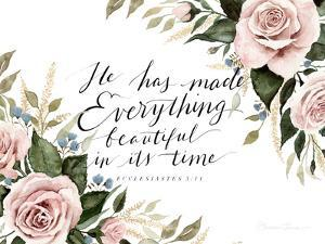He Has Made Everything Beautiful by Shealeen Louise