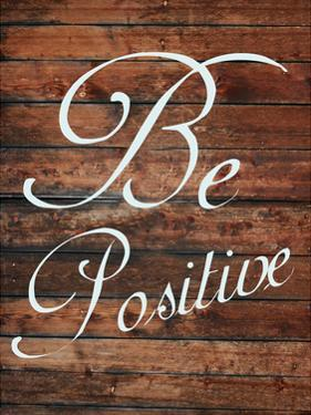 Be Positive by Sheldon Lewis