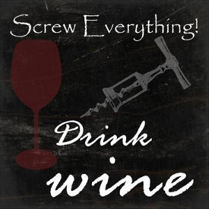 Drink Wine by Sheldon Lewis