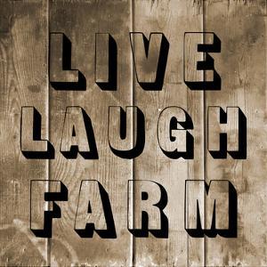 Live Laugh Farm by Sheldon Lewis
