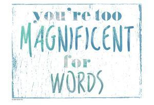 You're Magnificent by Sheldon Lewis