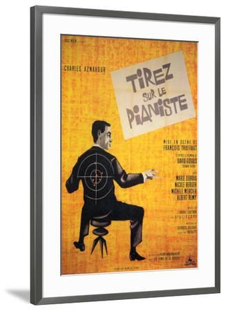 Shoot the Piano Player - Foreign Style--Framed Poster