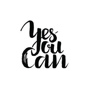 Yes You Can, Inspirational and Motivational Quotes. Hand Painted Brush Lettering and Custom Typogra by shopplaywood