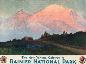 The New Yakima Gateway to Rainier National Park Poster, Circa 1925 by Sidney Laurence
