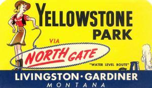 Sign for North Gate, Yellowstone National Park