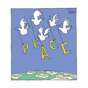 "Doves carry letters to spell ""peace"" over Afghanistan, Darfur, Mideast, Iraq… by Signe Wilkinson"