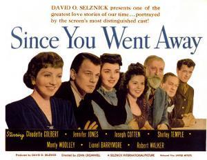 Since You Went Away, Claudette Colbert, Joseph Cotten, Jennifer Jones, and Shirley Temple, 1944