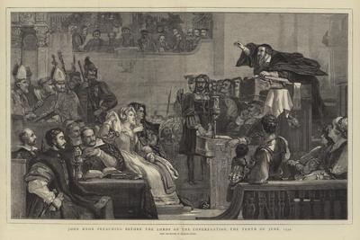 John Knox Preaching before the Lords of the Congregation, the Tenth of June, 1559