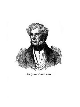 Sir James Clark Ross, 19th Century British Naval Officer and Explorer