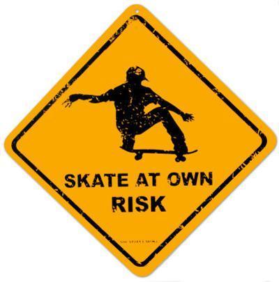 Skate At Own Risk