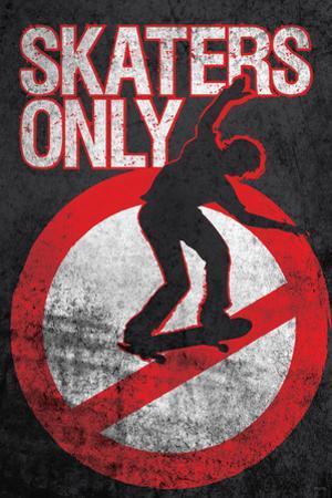 Skaters Only (Skating on Sign) Art Poster Print