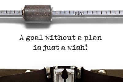 A Goal without Plan is Just a Wish! by Slikar