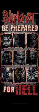 Slipknot- Be Prepared For Hell