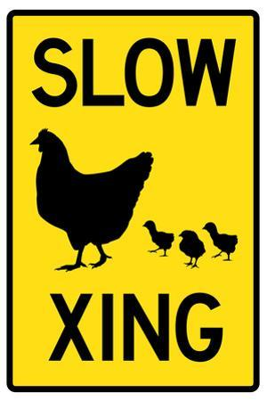 Slow Chicken Crossing Plastic Sign