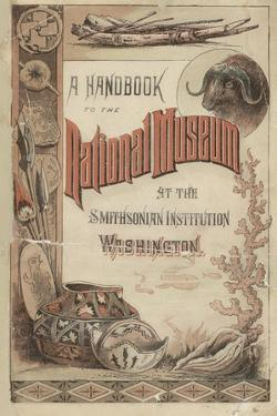 Smithsonian Libraries: Hand-Book to the National Museum
