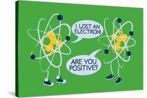 Atoms Lost an Electron by Snorg