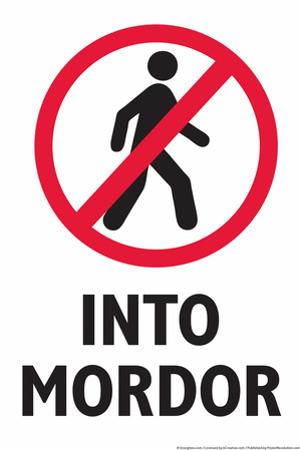 Do Not Walk Into Mordor Snorg Tees Plastic Sign by Snorg