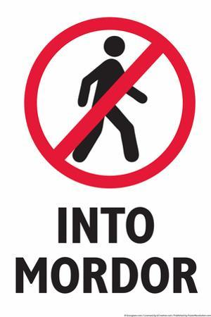 Do Not Walk Into Mordor by Snorg