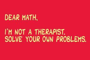 Math Solve Your Own Problems Snorg Tees Poster by Snorg