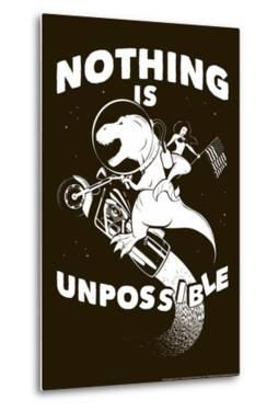 Nothing is Unpossible Snorg Tees Poster by Snorg
