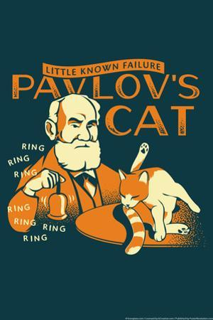 Pavlov's Cat Snorg Tees Plastic Sign by Snorg