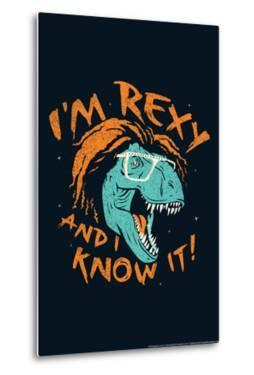 Rexy And I Know It Snorg Tees Poster by Snorg