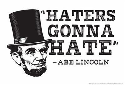 Haters Gonna Hate by Snorg Tees