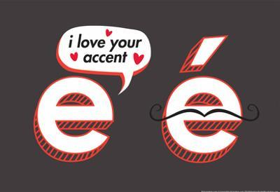 I Love Your Accent by Snorg Tees