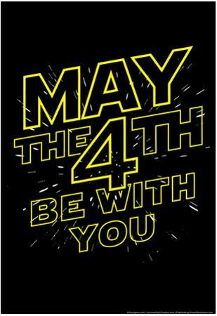 May the 4th Be With You by Snorg Tees